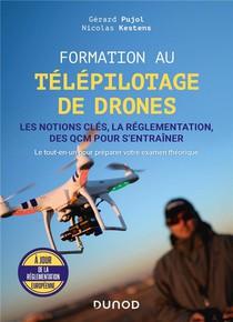 Formation Au Telepilotage De Drones : Les Notions Cles, La Reglementation, Des Qcm Pour S'entrainer