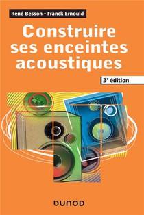 Construire Ses Enceintes Acoustiques (3e Edition)