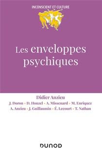 Les Enveloppes Psychiques (2e Edition)