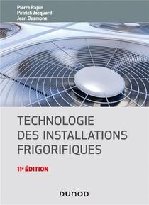 Technologie Des Installations Frigorifiques (11e Edition)