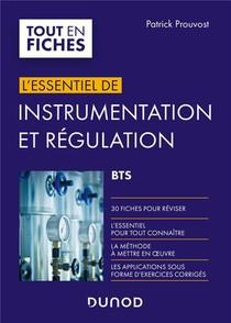 L'essentiel De Instrumentation Et Regulation ; Bts ; En 30 Fiches