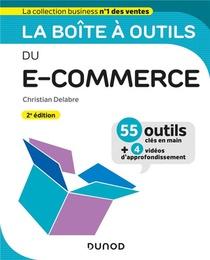 La Boite A Outils ; Du E-commerce (2e Edition)