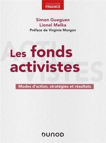 Les Fonds Activistes ; Modes D'action, Strategies Et Resultats