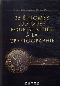 25 Enigmes Ludiques Pour S'initier A La Cryptographie