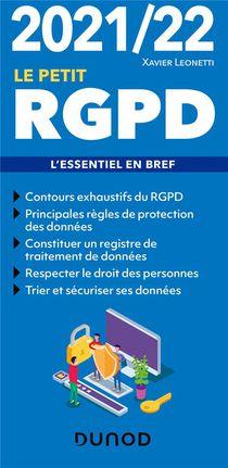 Le Petit Rgpd : L'essentiel En Bref (edition 2021/2022)