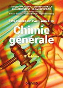 Les Cours De Paul Arnaud T.1 ; Chimie Generale (8e Edition)