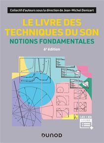 Le Livre Des Techniques Du Son : Notions Fondamentales (6e Edition)