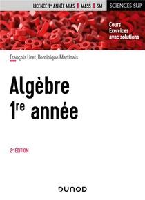 Algebre, 1ere Annee (2e Edition)