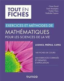 Exercices Et Methodes De Mathematiques Pour Les Sciences De La Vie ; Tout Le Cours En Fiches