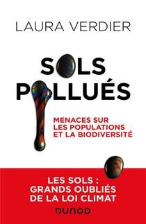 Sols Pollues : Danger Pour Les Populations Et La Biodiversite