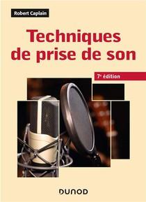 Techniques De Prise De Son (7e Edition)