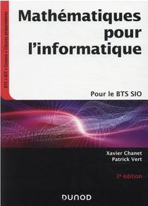 Mathematiques Pour L'informatique ; Pour Le Bts Sio (3e Edition)