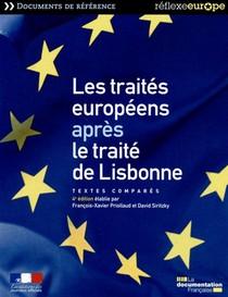 Les Traites Europeens Apres Le Traite De Lisbonne ; Textes Compares (4e Edition)