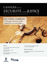 Les Crimes Complexes : Cold Case, Meurtres Seriels, Disparitions Non Elucidees