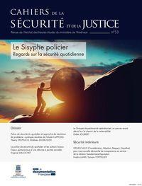 Regards Sur La Securite Quotidienne Ou Le Sisyphe Policier