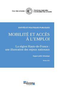 Mobilite Et Acces A L'emploi. La Region Hauts De France : Une Illustration Des Enjeux Nationaux