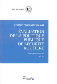 Evaluation De La Politique Publique De Securite Routiere - Rapport Public Thematique
