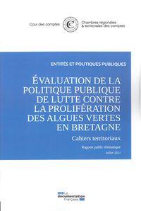 L'evaluation De La Politique De Lutte Contre La Proliferation Des Algues Vertes En Bretagne - (2010-