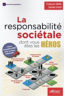 La Responsabilite Societale Dont Vous Etes Les Heros
