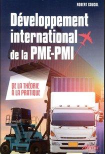 Developpement International De La Pme-pmi ; De La Theorie A La Pratique