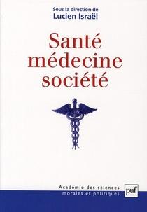 Sante, Medecine, Societe
