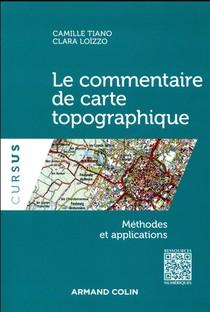 Le Commentaire De Carte Topographique ; Methodes Et Applications