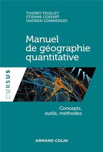 Manuel De Geographie Quantitative ; Concepts, Outils, Methodes