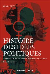 Histoire Des Idees Politiques : La Pensee Politique Occidentale De L'antiquite A Nos Jours (3e Edition)
