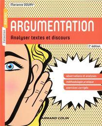 Argumentation ; Analyser Textes Et Discours (2e Edition)