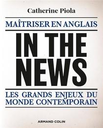 In The News : Maitriser En Anglais Les Grands Enjeux Du Monde Contemporain