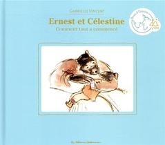 Ernest Et Celestine ; Comment Tout A Commence