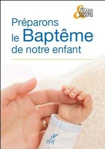 Preparons Le Bapteme De Notre Enfant ; Coffret 10 Exemplaires