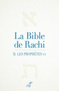La Bible De Rachi T.2 ; Les Prophetes 1
