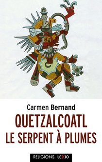 Quetzalcoalt, Le Serpent A Plumes