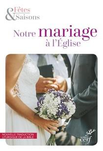 Notre Mariage A L'eglise - Nouvelle Maquette 2020 Pack 10 Exemplaires