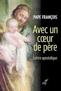 Avec Un Coeur De Pere ; Lettre Apostolique Du Pape Francois