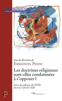 Les Doctrines Religieuses Sont-elles Condamnees A S'opposer ?