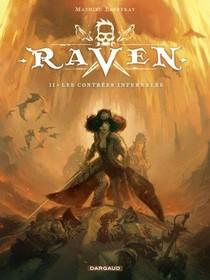 Raven T.2 ; Les Contrees Infernales