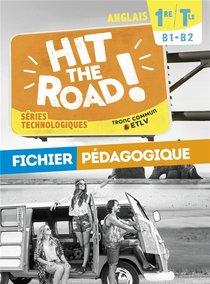 Hit The Road! ; Anglais ; Series Technologiques Cycle Terminal ; Fichier Pedagogique (edition 2021)