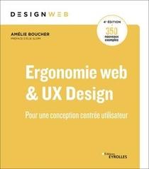Ergonomie Web Et Ux Design ; Pour Une Conception Centree Utilisateur (4e Edition)