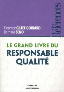Le Grand Livre Du Responsable Qualite