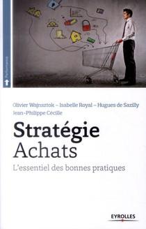 Strategie Achats ; L'essentiel Des Bonnes Pratiques