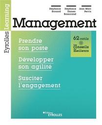 Management : Prendre Son Poste, Definir Des Objectifs, Susciter L'engagement