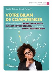 Votre Bilan De Competences ; Une Methode Pour Cerner Votre Profil