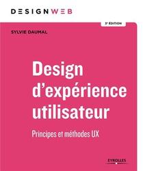 Design D'experience Utilisateur ; Principes Et Methodes Ux (4e Edition)