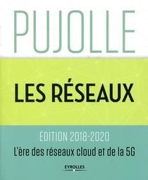 Les Reseaux ; L'ere Des Reseaux Cloud Et De La 5g (9e Edition)