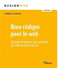 Bien Rediger Pour Le Web - Strategie De Contenu Pour Ameliorer Son Referencement Naturel. Prefave D