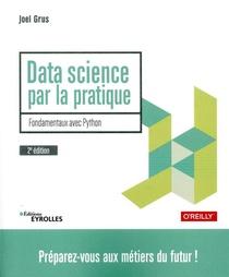 Data Science Par La Pratique ; Fondamentaux Avec Python (2e Edition)