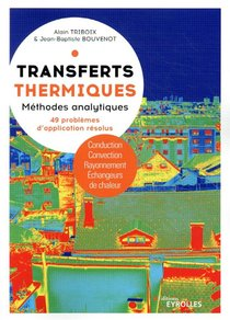 Transferts Thermiques : Methodes Analytiques, 49 Problemes D'application Resolus