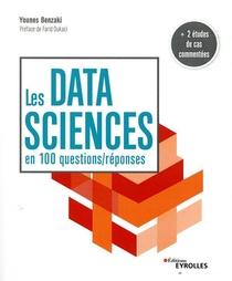 Les Data Sciences En 100 Questions/reponses